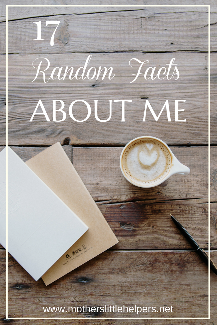 17 Random Facts About Me