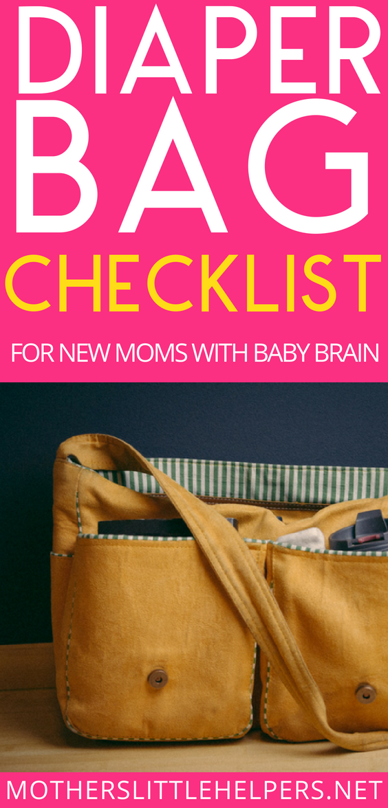Grab your DIAPER BAG CHECKLIST and use it to ensure that you and your baby never leave the house unprepared again! motherslittlehelpers.net #diaperbagessentials #diapering #diaperbag