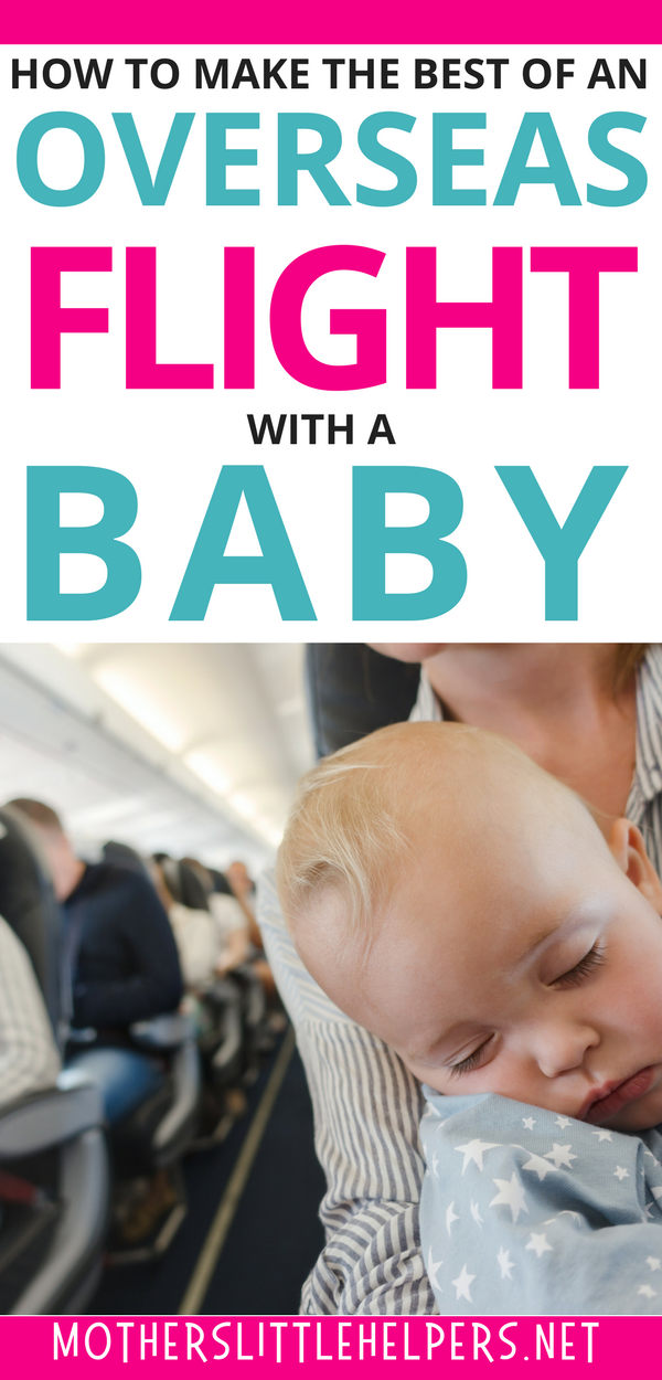 TRAVELLING WITH BABY ON A PLANE? Check out these tips for flying with a baby. They will help you be prepared and stay calm so your baby can relax and enjoy the flight. Baby airplane | baby on plane | flying with an infant motherslittlehelpers.net #babytraveltips #babytravel #flyingwithinfant #flyingwithbaby