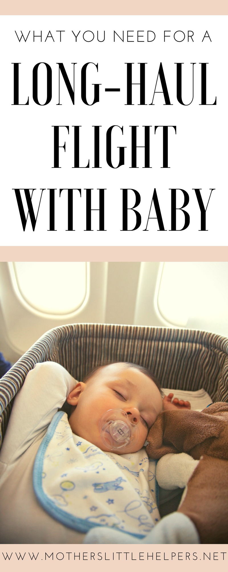 Anxious about your upcoming long haul flight with Baby? Do you know what you need to pack for you and your baby for an overseas flight? These tips and products will help you and you relax and enjoy traveling with baby.
