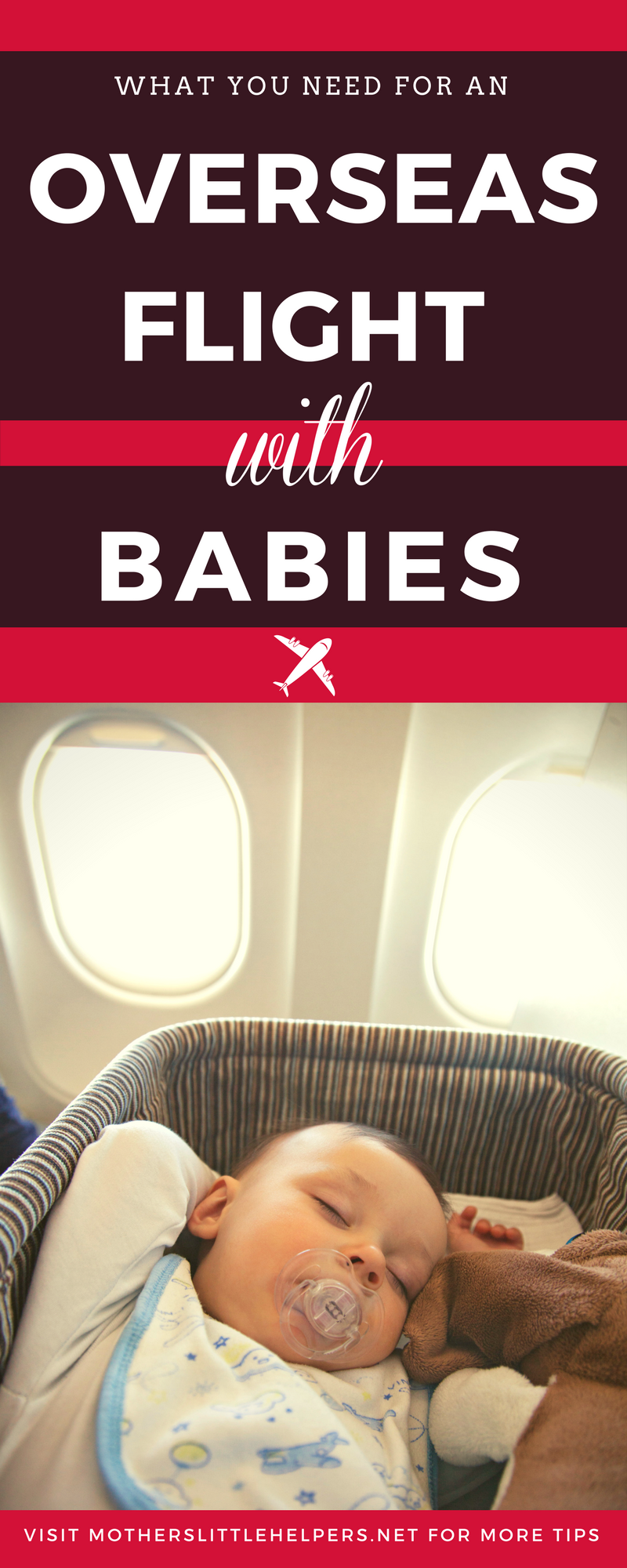 """Anxious about your upcoming long haul flight with Baby? Read """"How to Make the Best of an Overseas Flight with Babies"""" and get your FREE CARRY-ON CHECKLIST so you don't forget a thing! 