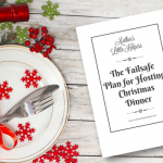 The Fail-safe Plan for Hosting Christmas Dinner {A Complete Guide}