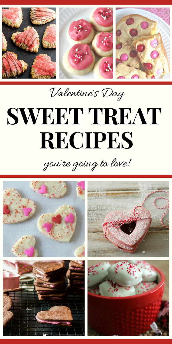 Valentine S Day Sweet Treat Recipes You Re Going To Love