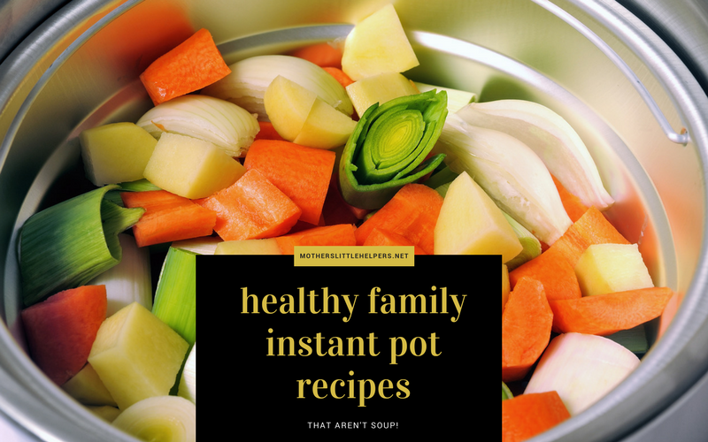 Healthy family instant pot dinner recipes - Ultimate List of Instant Pot dinner recipes and Ideas – that aren't soup. #InstantPot #InstantPotRecipes