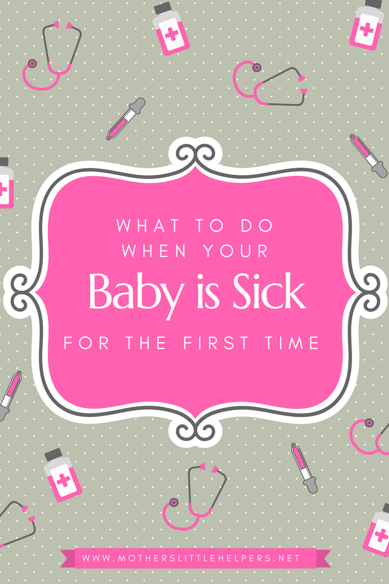 HOW TO MAKE A BABY FEEL BETTER WHEN SICK - Is your baby sick for the first time? These tips and remedies will help you know how to know when your baby is sick and tell you how to make a baby feel better when sick. | Home Remedies | Baby with Fever | Natural Remedies | Parenting | Stuff Nose | Parenting Tips & Tricks | Congested Baby | motherslittlehelpers.net #sickbaby #babywithfever #babycare #parentingtips