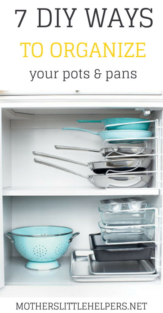 DIY WAYS TO ORGANIZE POTS AND PANS - Looking for an inexpensive way to organize your pots and pans in your kitchen? Check out this post to learn about DIY ways to organize pots and pans in a small kitchen. motherslittlehelpers.net #organization #potsandpans #diyorganization