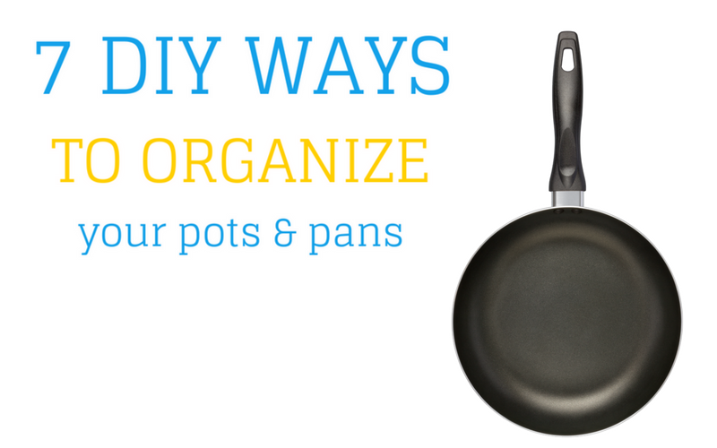 Miraculous 7 Diy Ways To Organize Pots And Pans In Your Kitchen Beutiful Home Inspiration Xortanetmahrainfo