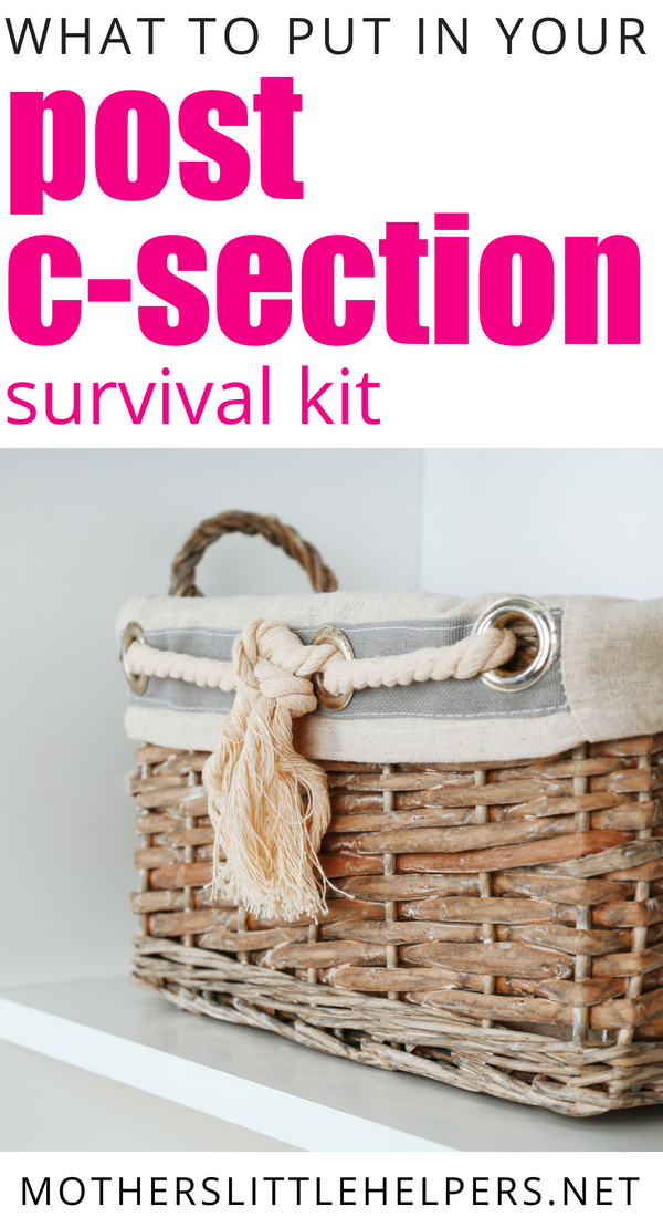 Having a c-section? Here's what you need and why you should have it in your post c-section survival kit