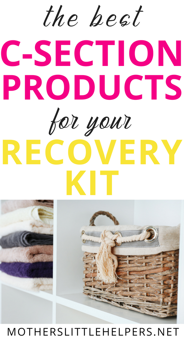C-Section Recovery Products:  what you really need and why you should have it in your postpartum survival kit