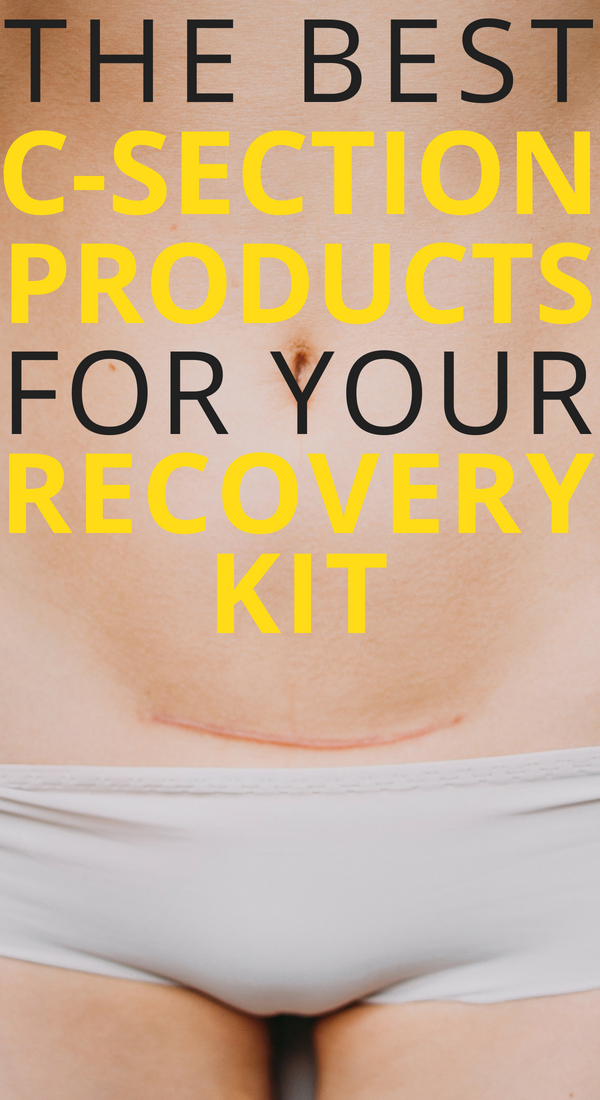 C-SectionRecovery Products: what you really need and why you should have it in your postpartum survival kit