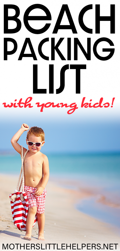 A PERFECT BEACH DAY PACKING LIST - Planning is key to having a perfect day at the beach with young kids.  Make sure you have everything you need by creating a beach day packing list.  Here's a basic list of what you need to bring to the beach with small children.  You don't want to pack to much, but you don't want to miss any toddler beach essentials. #beach #beachgear #beachpackinglist #beachessentials #toddlerpackinglist #toddleratthebeach #perfectbeachday motherslittlehelpers.net