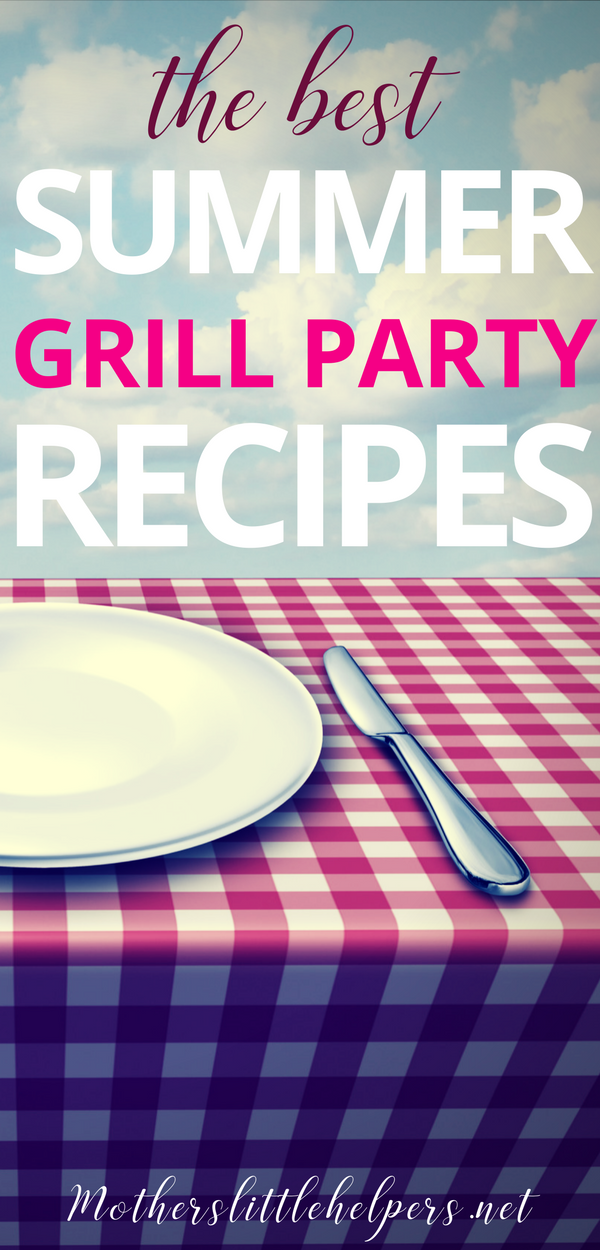 4th of JULY PARTY RECIPES – Here you'll find awesome summer grill party recipes to serve your friends and family. Great clean eating recipes for summer cookouts and backyard parties.  Whether it's a 4th of July BBQ party or a small outdoor dinner party. #cleaneating #grillparty #recipes #fourthofjuly #backyardparty motherslittlehelpers.net